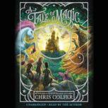 A Tale of Magic..., Chris Colfer