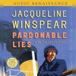Pardonable Lies A Maisie Dobbs Novel, Jacqueline Winspear