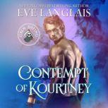 Contempt of Kourtney, Eve Langlais