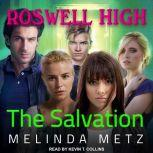 The Salvation, Melinda Metz