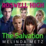 The Salvation, Melinda Metz