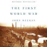 The First World War, John Keegan