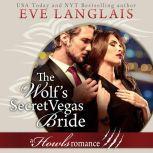The Wolf's Secret Vegas Bride, Eve Langlais