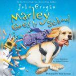 Marley Goes to School, John Grogan