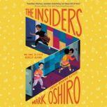 The Insiders, Mark Oshiro