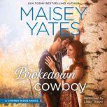Brokedown Cowboy, Maisey Yates