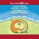 The House of Unexpected Sisters, Alexander McCall Smith
