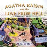 Agatha Raisin and the Love from Hell, M. C. Beaton
