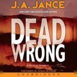 Dead Wrong, J. A. Jance