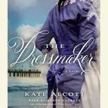 The Dressmaker, Kate Alcott