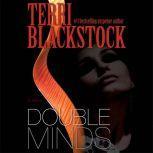 Double Minds, Terri Blackstock