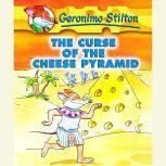 Geronimo Stilton Book 2: The Curse of the Cheese Pyramid, Geronimo Stilton