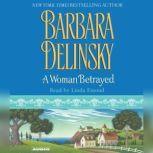 A Woman Betrayed, Barbara Delinsky