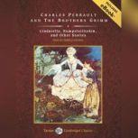 Cinderella, Rumpelstiltskin, and Other Stories, Jacob Grimm