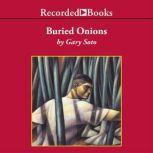 Buried Onions, Gary Soto