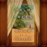 Palm Trees in the Snow, Luz Gabas