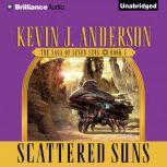Scattered Suns, Kevin J. Anderson