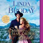 Saving the Mail Order Bride, Linda Broday