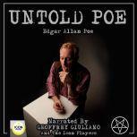 Untold Poe, Edgar Allan Poe
