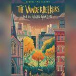 The Vanderbeekers and the Hidden Garden, Karina Yan Glaser
