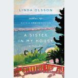 A Sister in My House, Linda Olsson