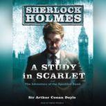 A Study in Scarlet A Sherlock Holmes Novel, Sir Arthur Conan Doyle