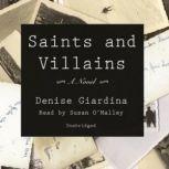 Saints and Villains, Denise Giardina