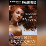 Promise Me Heaven, Connie Brockway
