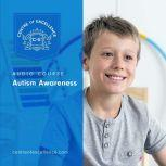 Autism Awareness, Centre of Excellence