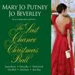 Last Chance Christmas Ball, The, Mary Jo Putney
