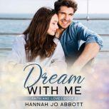 Dream With Me A Christian Faith Romance, Hannah Jo Abbott