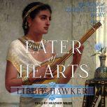 Eater of Hearts, Libbie Hawker
