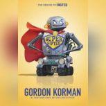 Supergifted, Gordon Korman
