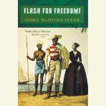 Flashman for Freedom, George MacDonald Fraser