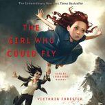 The Girl Who Could Fly, Victoria Forester
