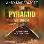 The Pyramid of Doom, Andy McDermott