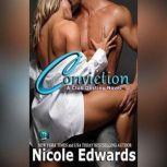 Conviction A Club Destiny Novel, Book 1, Nicole Edwards