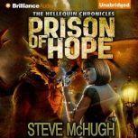 Prison of Hope, Steve McHugh