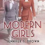 Modern Girls, Jennifer S. Brown