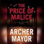 The Price of Malice, Archer Mayor