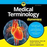 Medical Terminology For Dummies 3rd Edition, PhD Dorsey