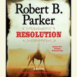 Resolution, Robert B. Parker