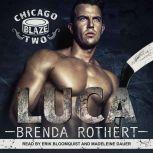 Luca, Brenda Rothert