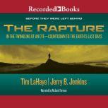 The Rapture In the Twinkling of an Eye / Countdown to the Earth's Last Days, Tim LaHaye