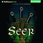 Seer A Prequel to the Mongoliad, Mark Teppo