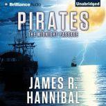 Pirates The Midnight Passage, James R. Hannibal