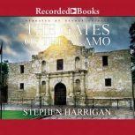 The Gates of the Alamo, Stephen Harrigan