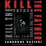 Kill the Father, Sandrone Dazieri