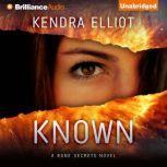 Known, Kendra Elliot