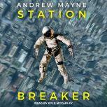 Station Breaker, Andrew Mayne